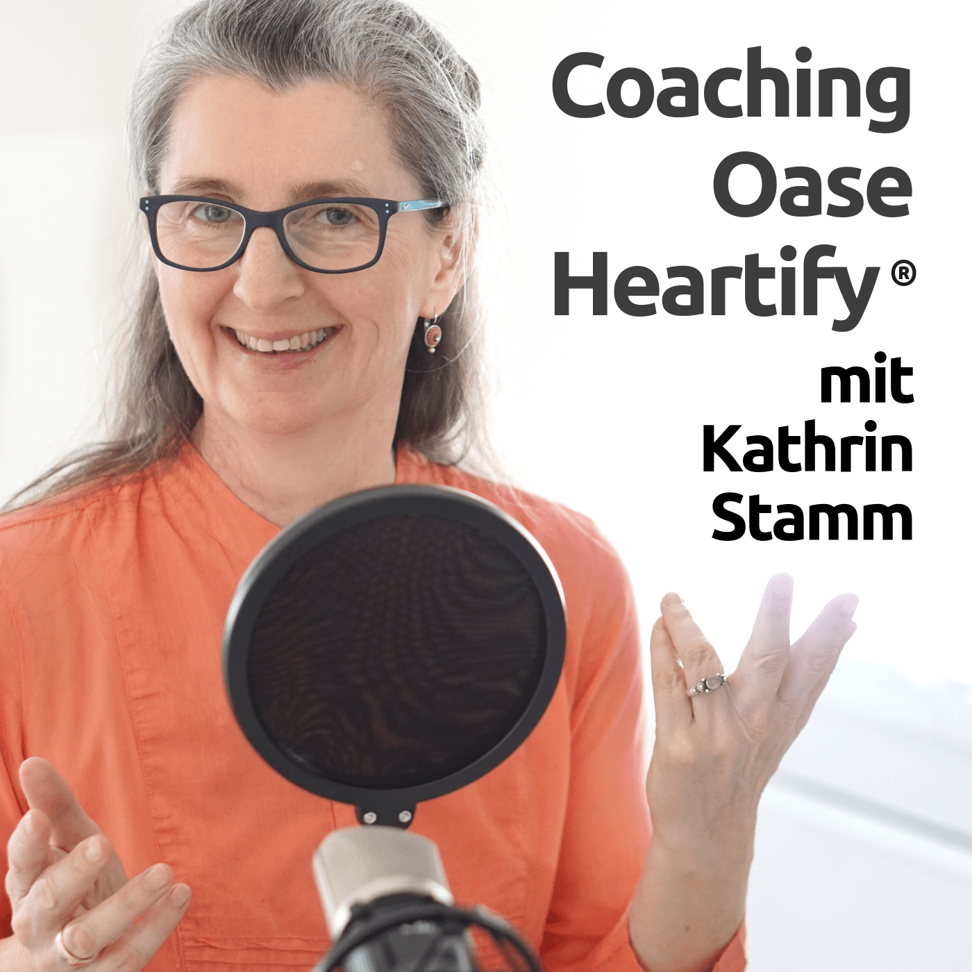 Foto Kathrin Stamm. Podcast Coaching Oase Heartify